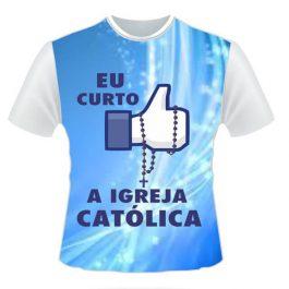 Camisa eu curto a igreja católica